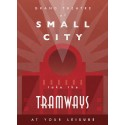 Tramways: L'extension Loisirs