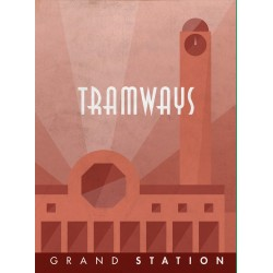 Tramways: Grand Station